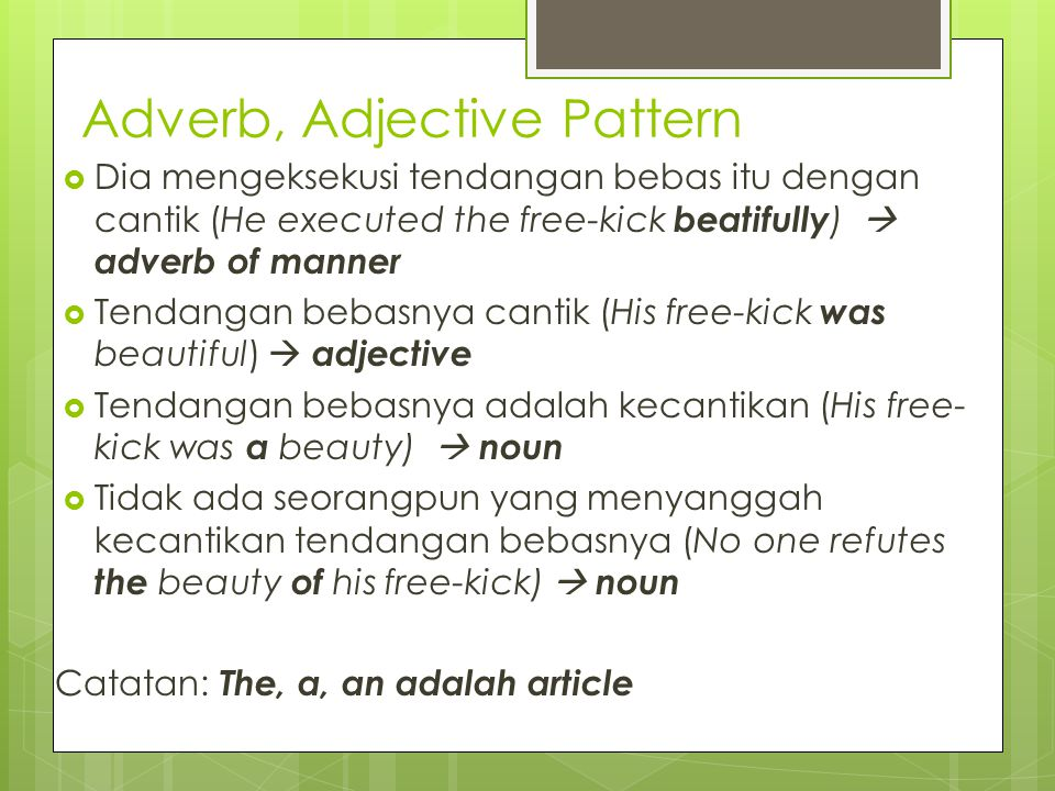 Adverb, Adjective Pattern