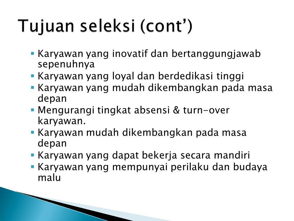 Tujuan seleksi (cont')