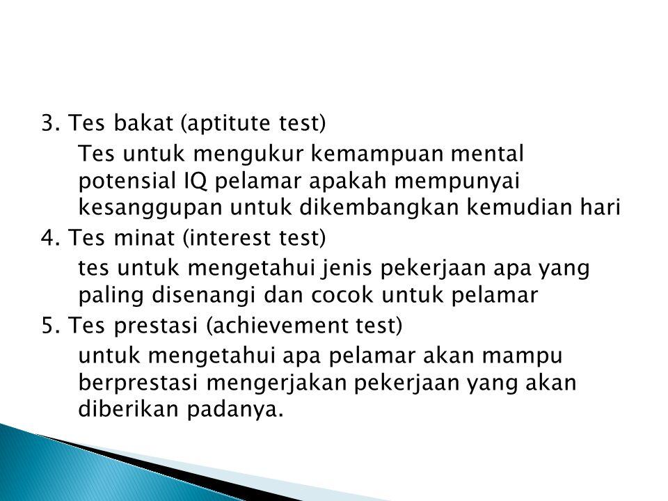 3. Tes bakat (aptitute test)