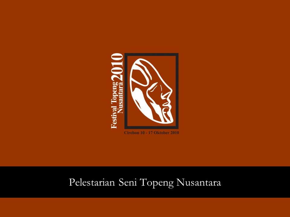 Pelestarian Seni Topeng Nusantara