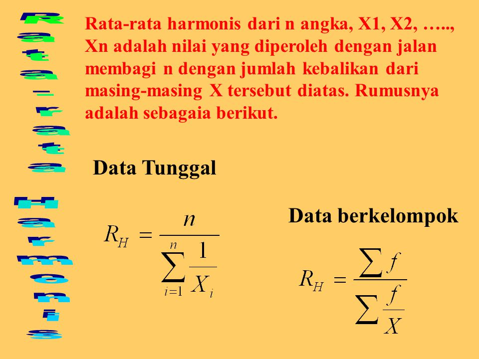 Rata-rata Harmonis Data Tunggal Data berkelompok