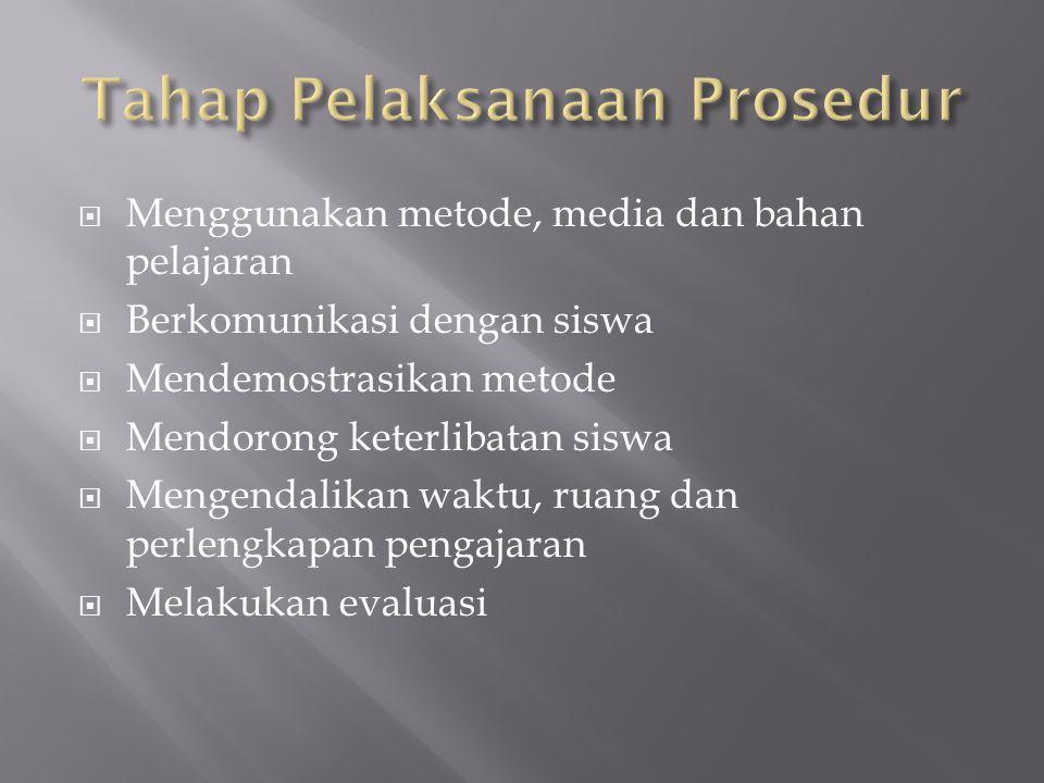 Tahap Pelaksanaan Prosedur