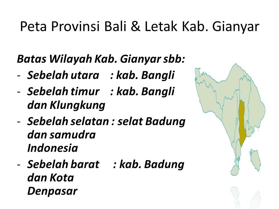 Peta Provinsi Bali & Letak Kab. Gianyar