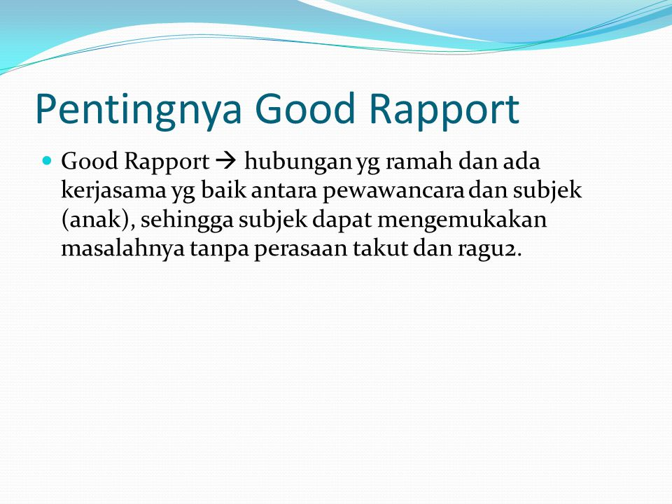 Pentingnya Good Rapport