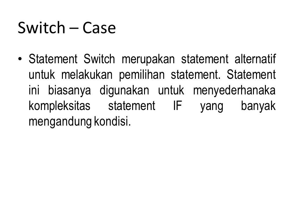 Switch – Case