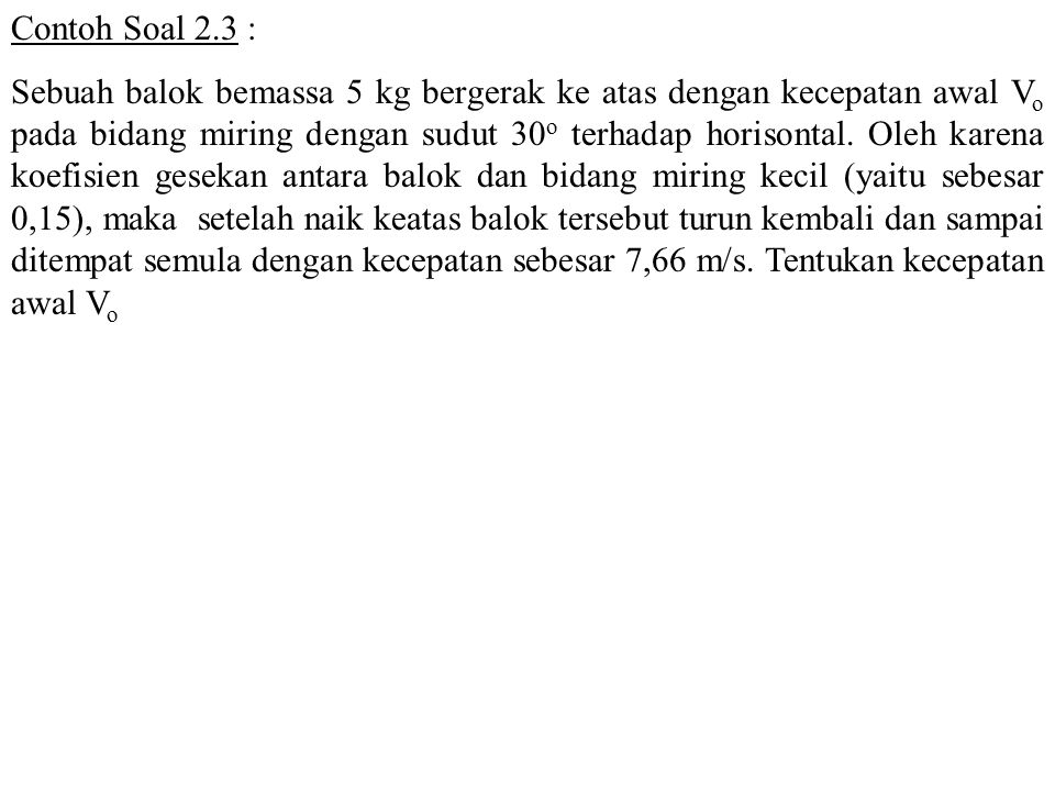 Contoh Soal 2.3 :