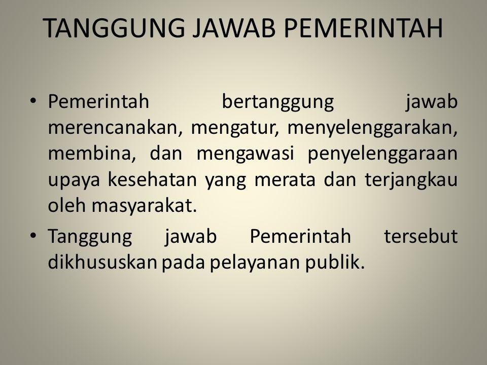 TANGGUNG JAWAB PEMERINTAH