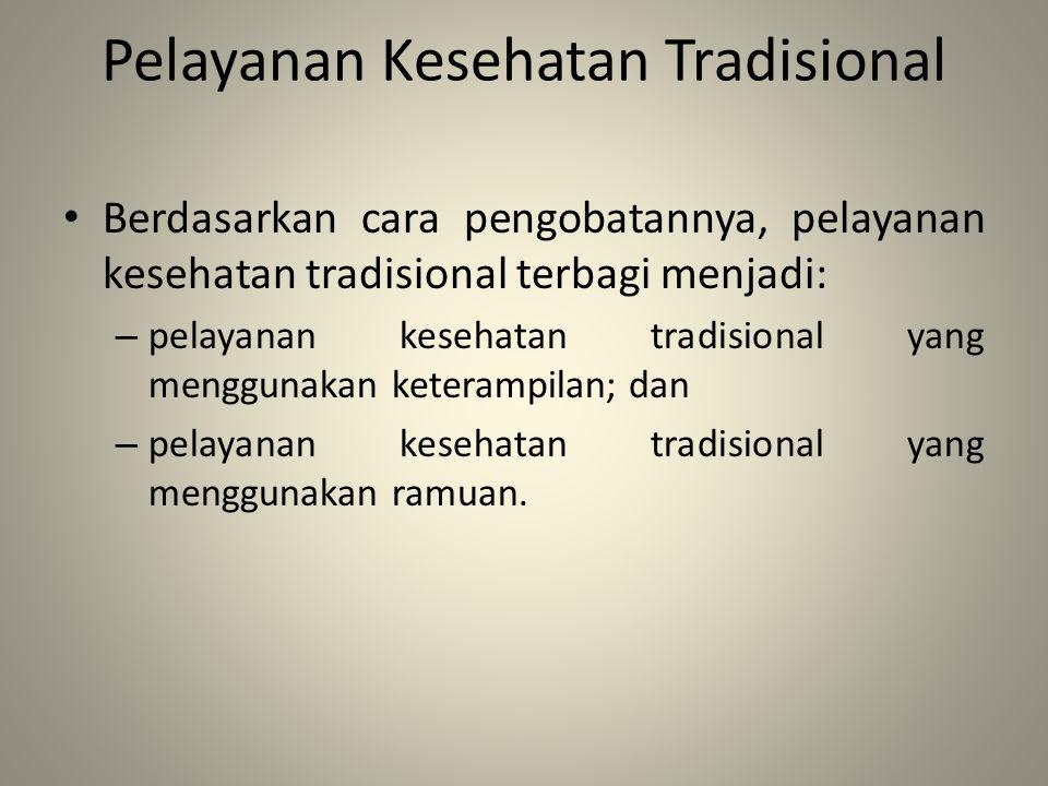 Pelayanan Kesehatan Tradisional