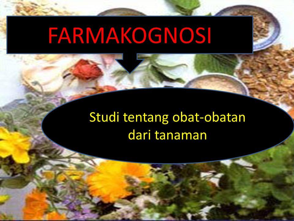Studi tentang obat-obatan dari tanaman
