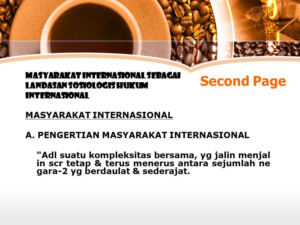 Second Page MASYARAKAT INTERNASIONAL SEBAGAI LANDASAN SOSIOLOGIS HUKUM