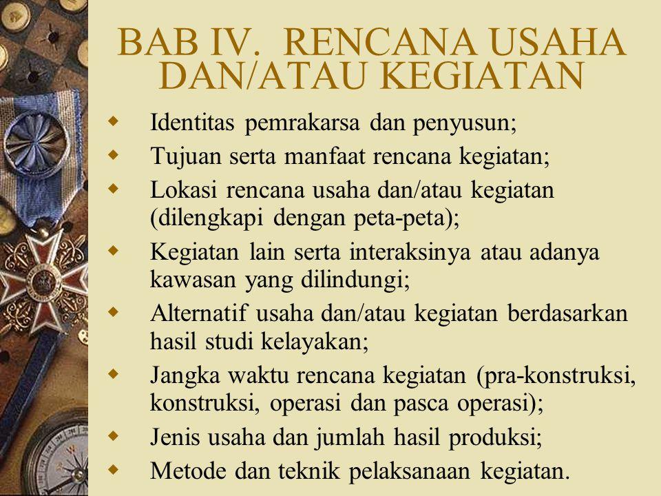 BAB IV. RENCANA USAHA DAN/ATAU KEGIATAN