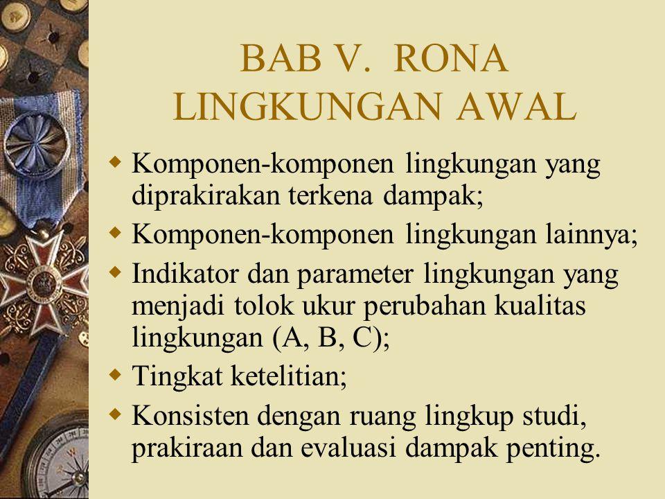 BAB V. RONA LINGKUNGAN AWAL
