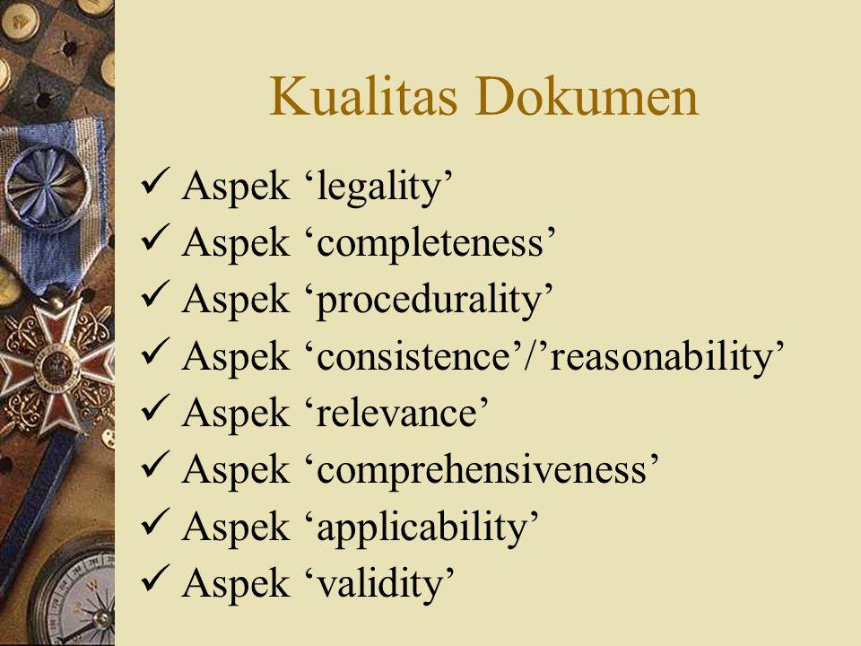 Kualitas Dokumen Aspek 'legality' Aspek 'completeness'