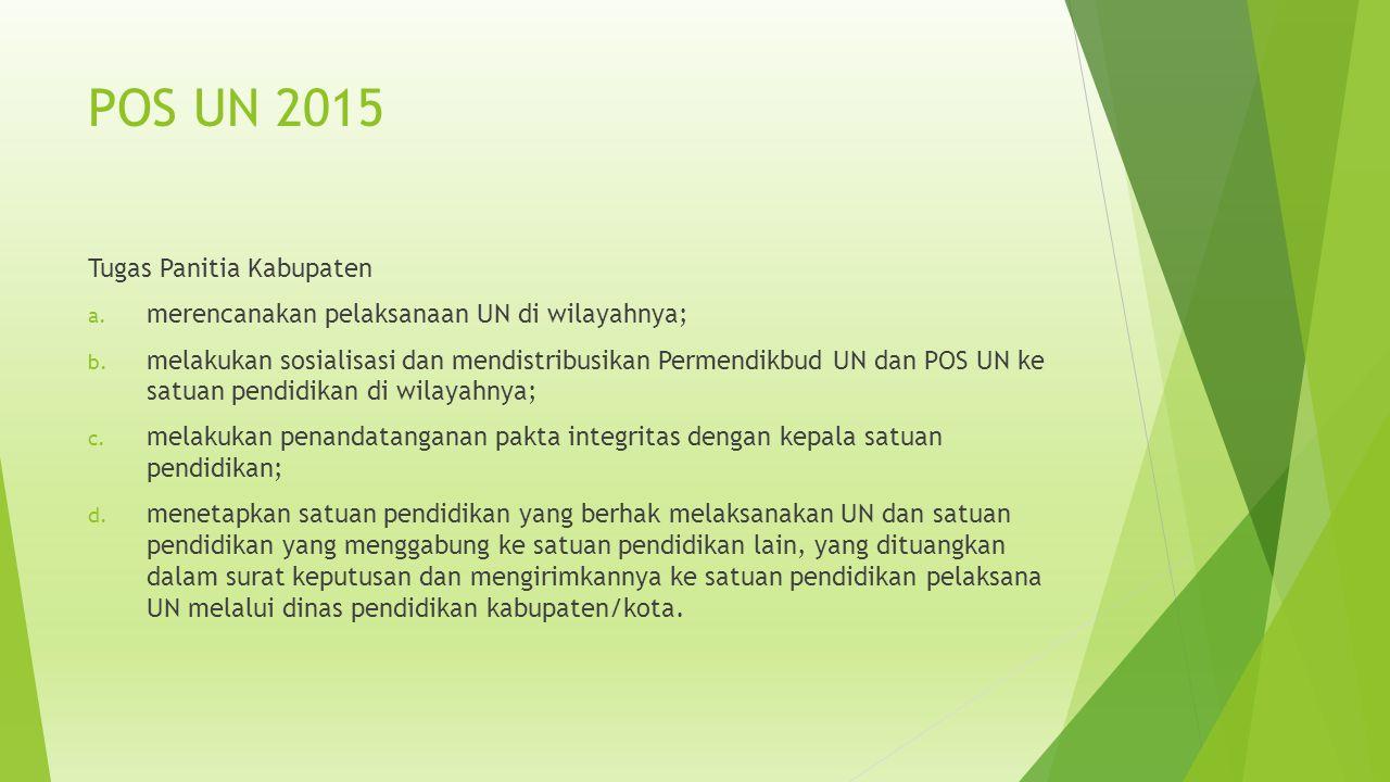 POS UN 2015 Tugas Panitia Kabupaten