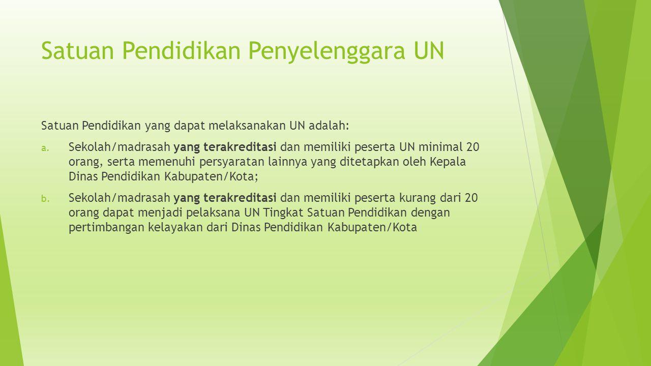 Satuan Pendidikan Penyelenggara UN