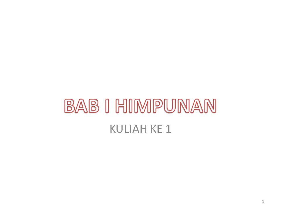 BAB I HIMPUNAN KULIAH KE 1
