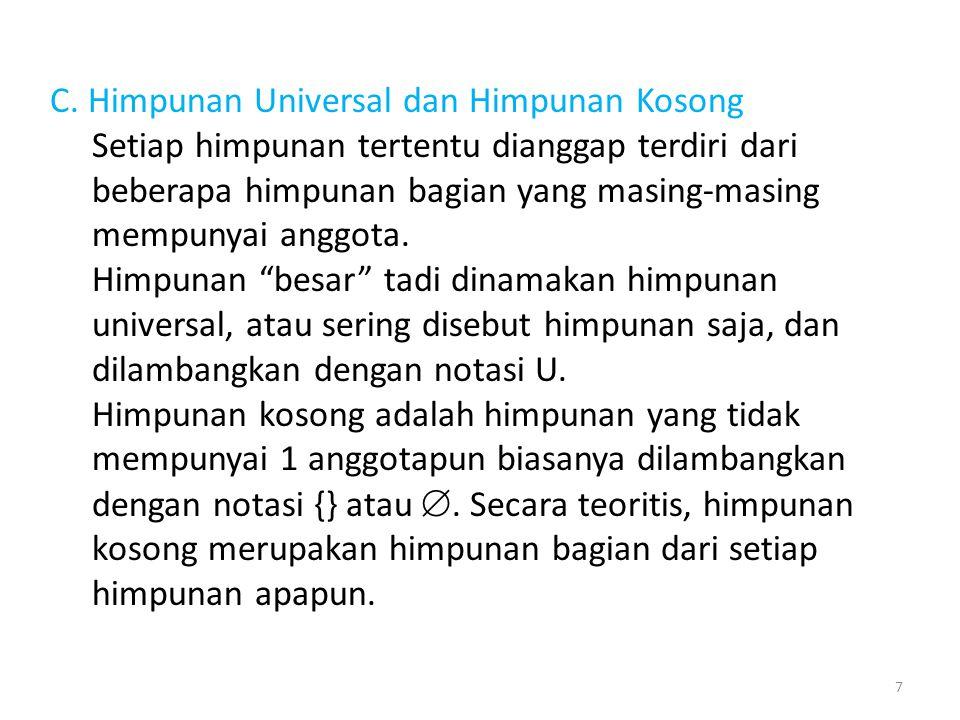 C. Himpunan Universal dan Himpunan Kosong