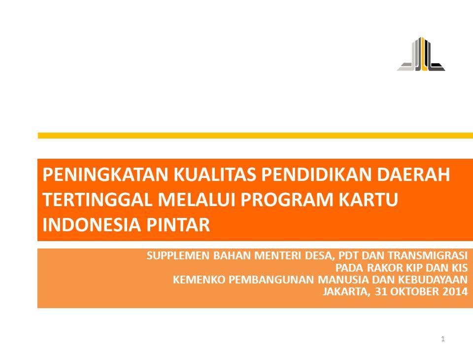 Peningkatan kualitas pendidikan daerah tertinggal melalui program kartu indonesia pintar