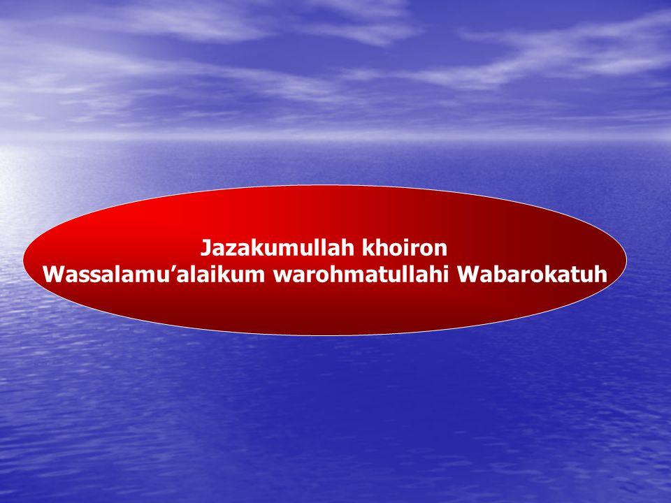 Wassalamu'alaikum warohmatullahi Wabarokatuh
