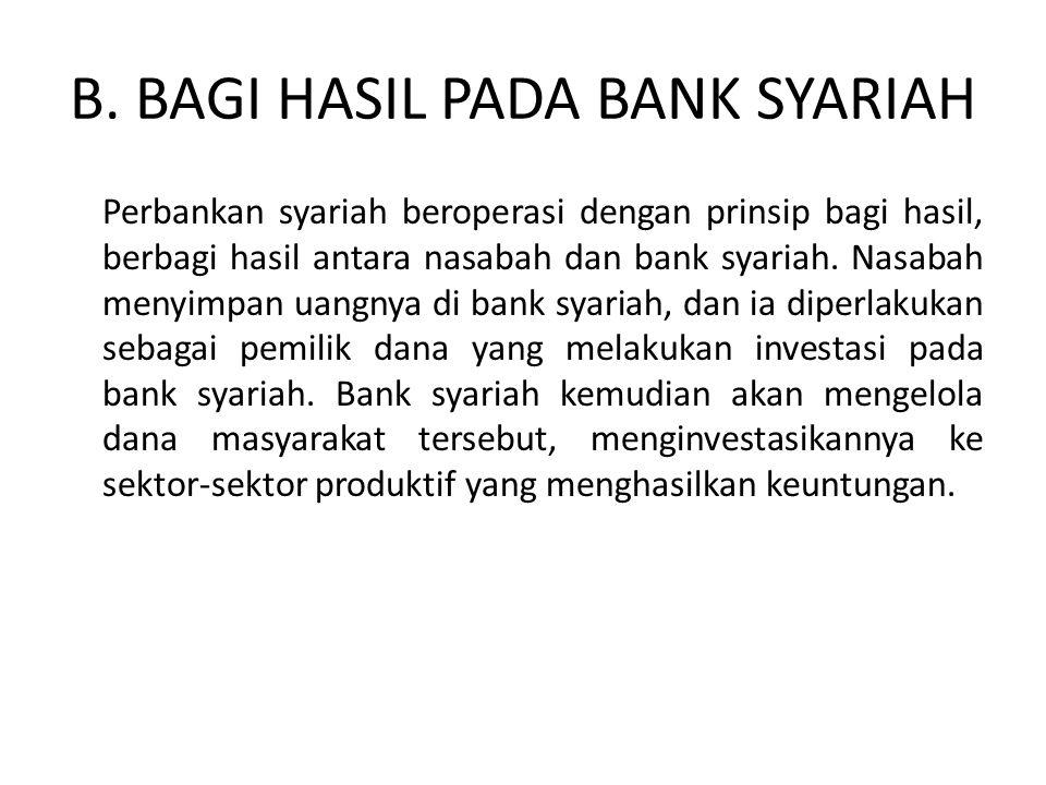B. BAGI HASIL PADA BANK SYARIAH