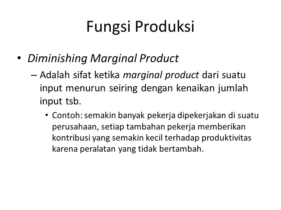 Fungsi Produksi Diminishing Marginal Product