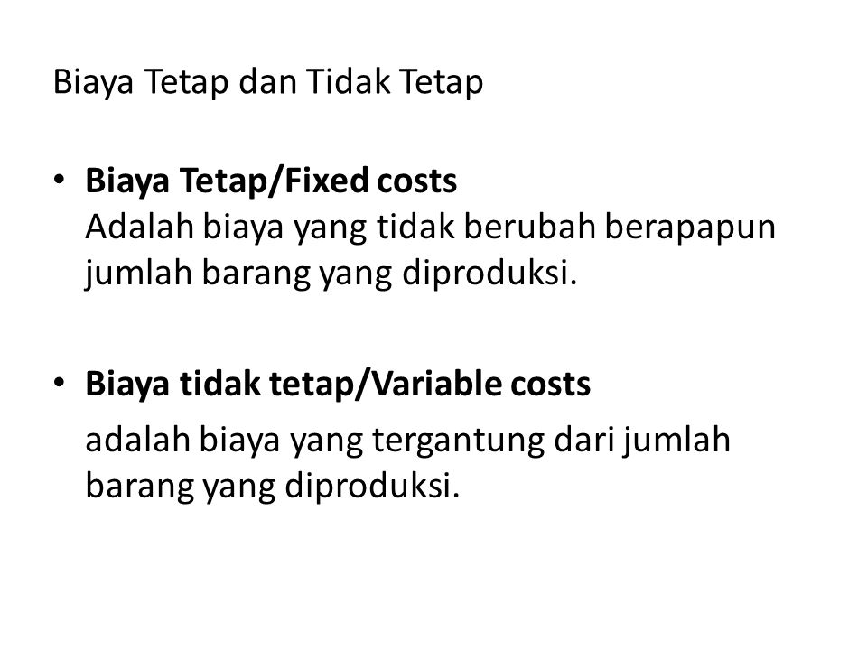 Biaya Tetap dan Tidak Tetap