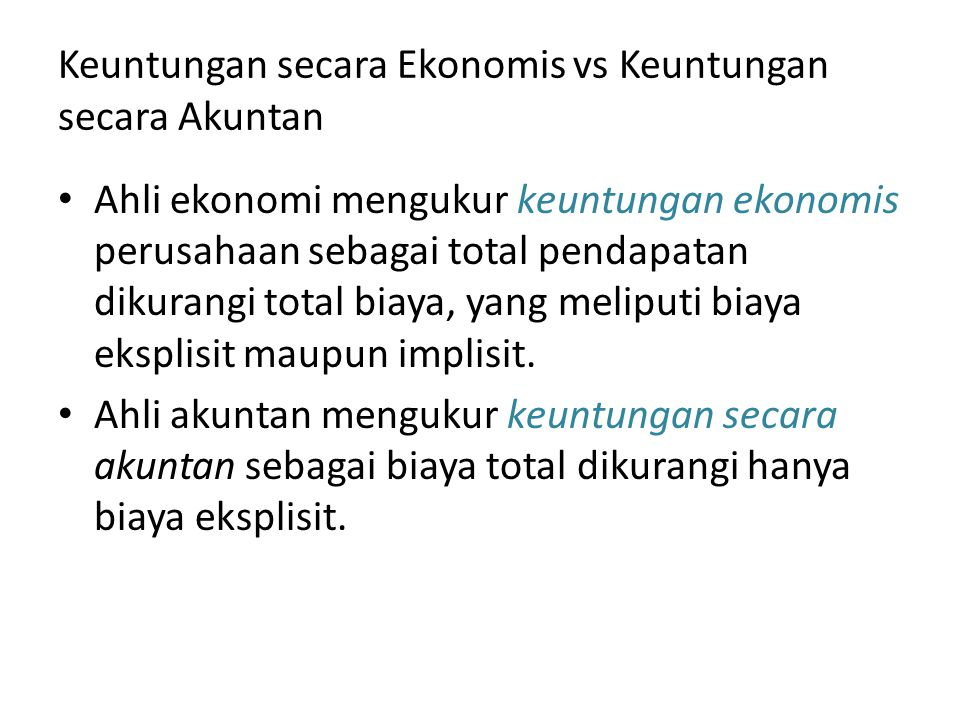 Keuntungan secara Ekonomis vs Keuntungan secara Akuntan