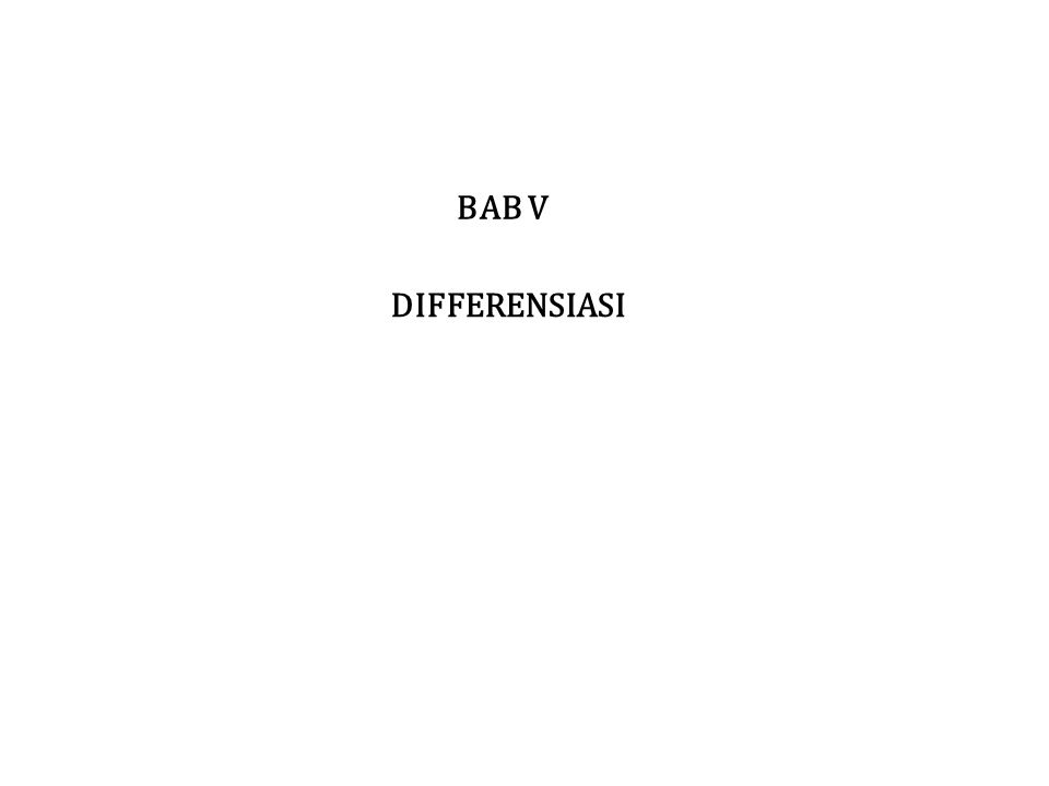 BAB V DIFFERENSIASI