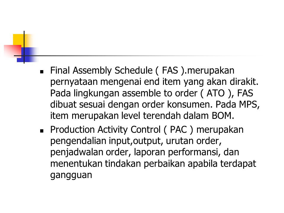 Final Assembly Schedule ( FAS )