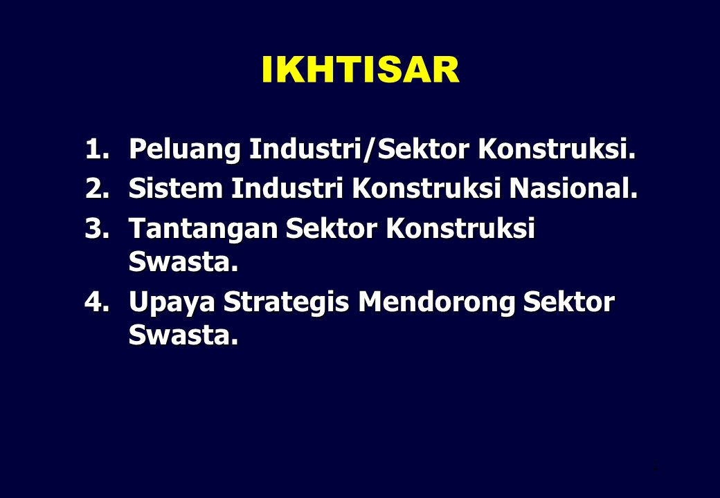 IKHTISAR Peluang Industri/Sektor Konstruksi.