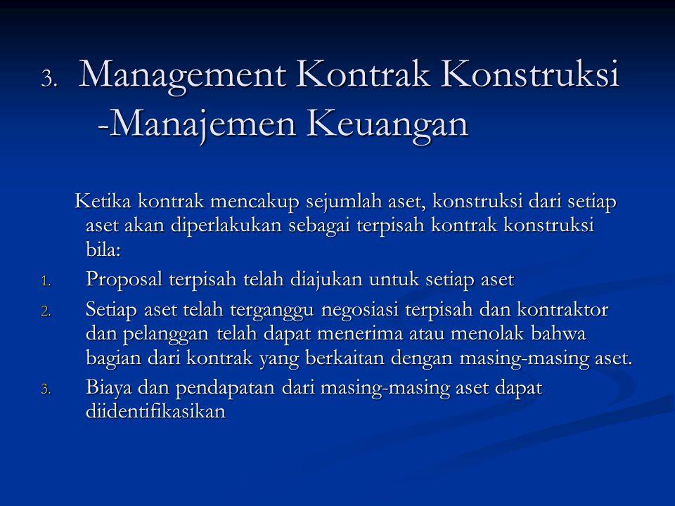3. Management Kontrak Konstruksi -Manajemen Keuangan