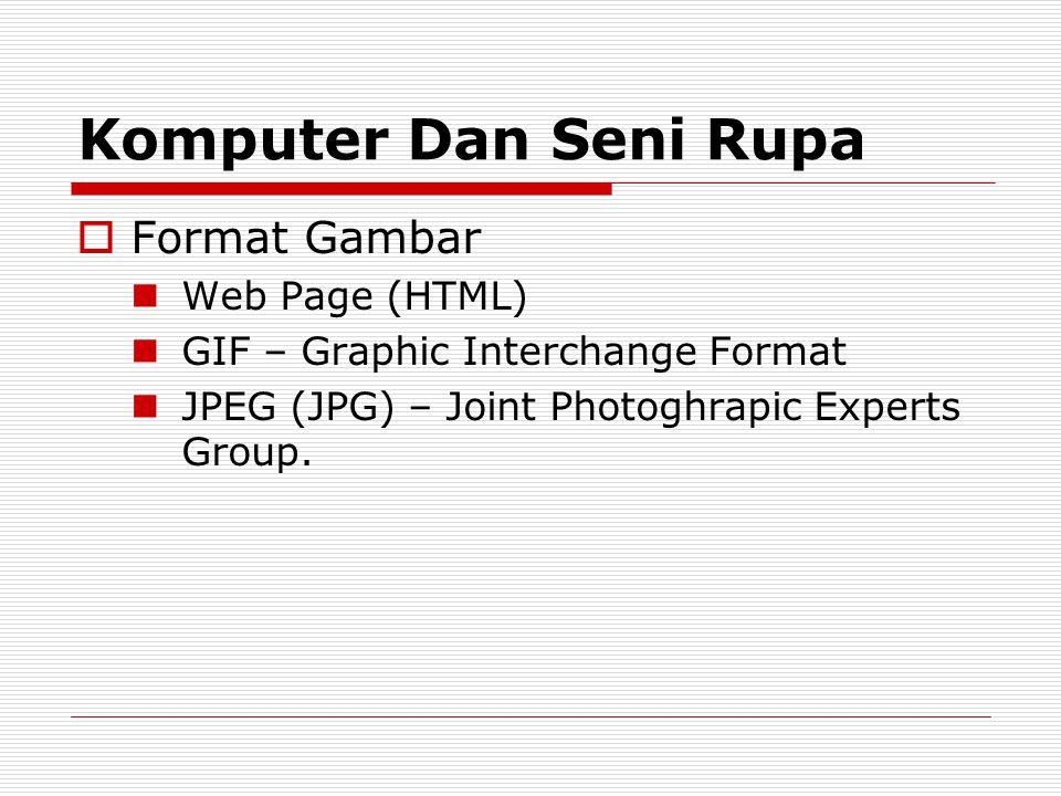 Komputer Dan Seni Rupa Format Gambar Web Page (HTML)