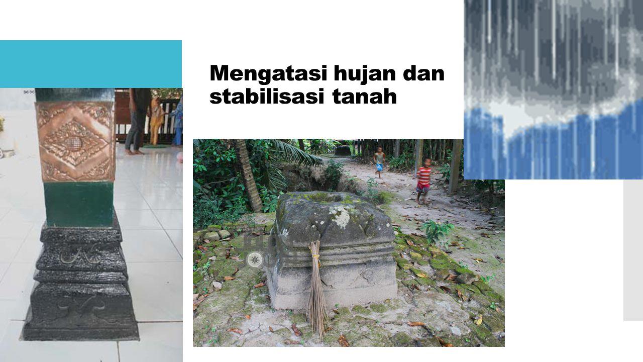 Mengatasi hujan dan stabilisasi tanah