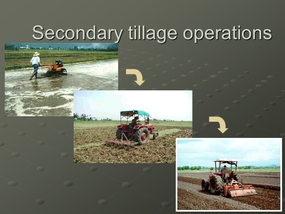 Secondary tillage operations