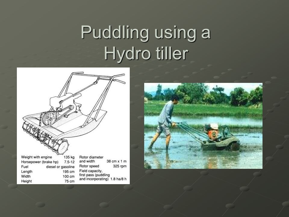 Puddling using a Hydro tiller