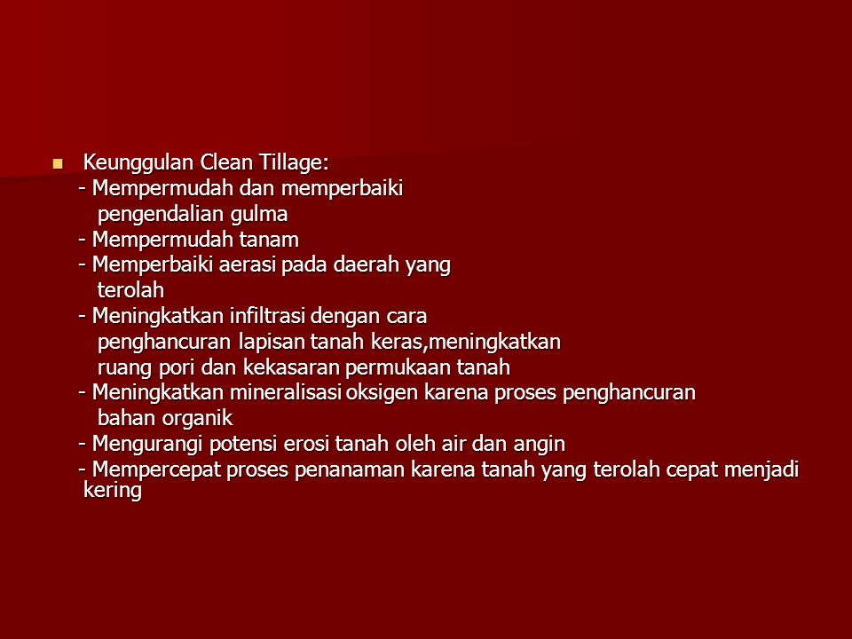 Keunggulan Clean Tillage: