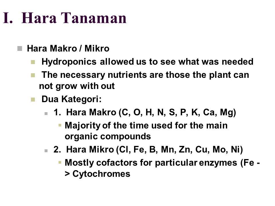 I. Hara Tanaman Hara Makro / Mikro