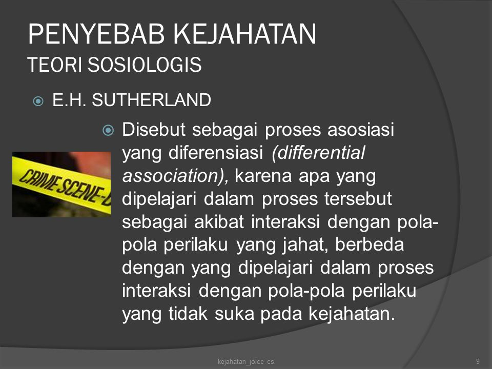 PENYEBAB KEJAHATAN TEORI SOSIOLOGIS