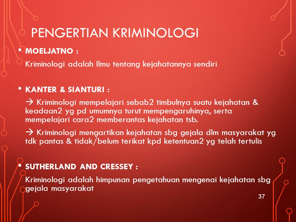 PENGERTIAN KRIMINOLOGI