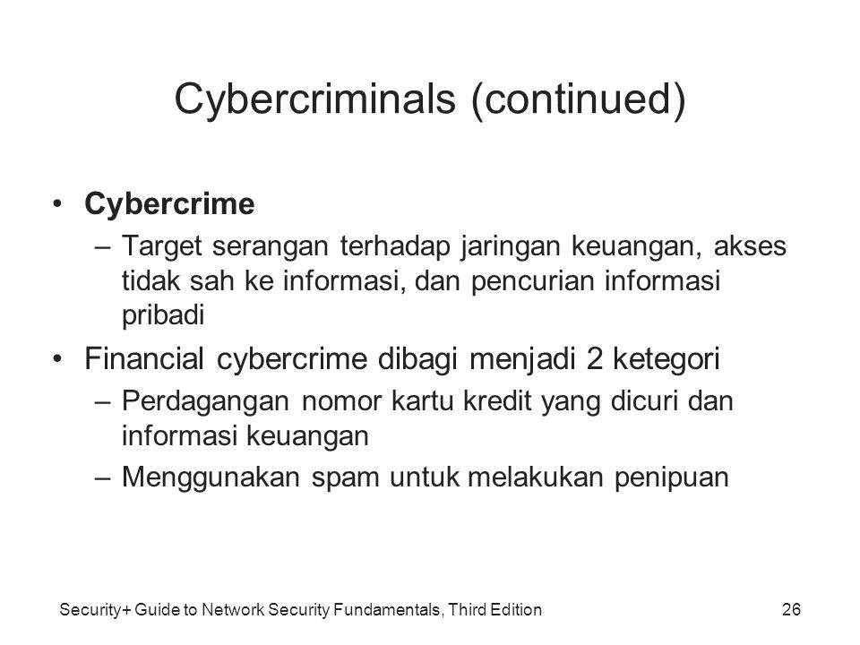 Cybercriminals (continued)