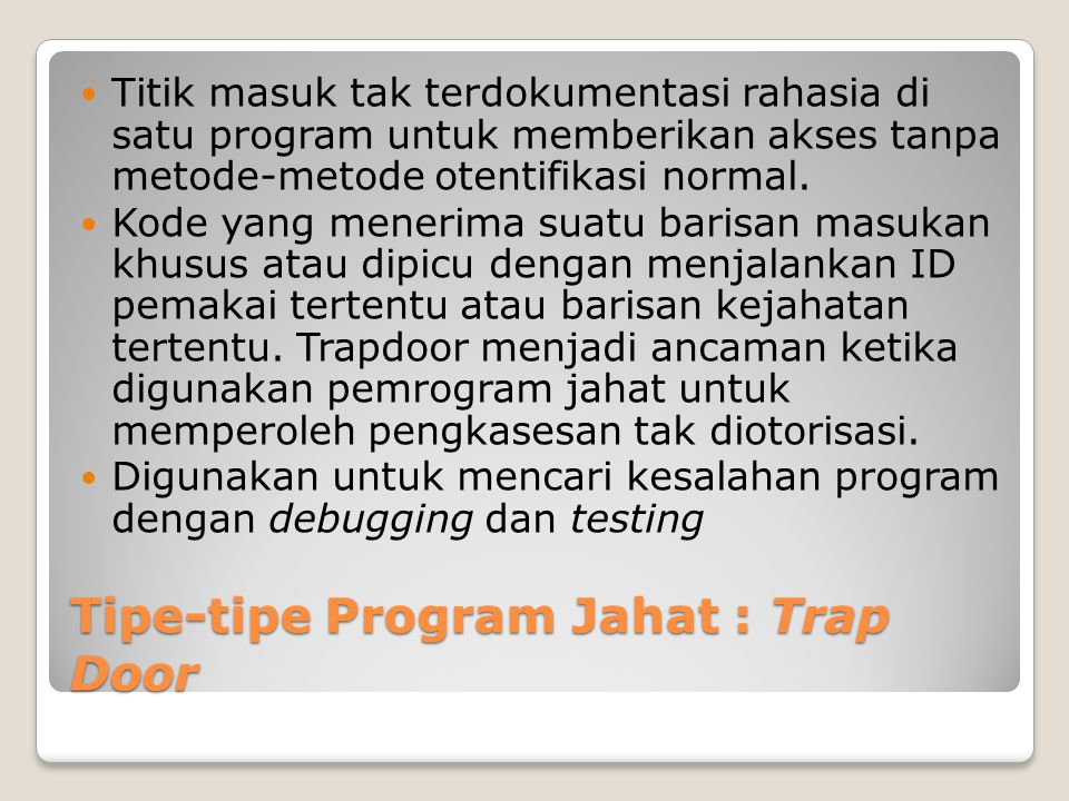 Tipe-tipe Program Jahat : Trap Door