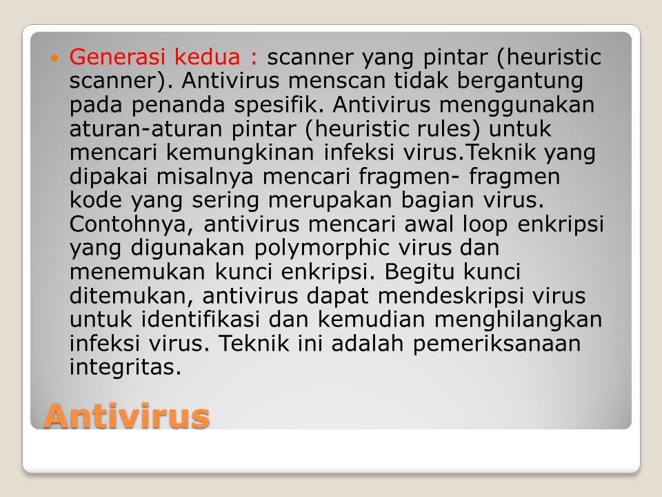 Generasi kedua : scanner yang pintar (heuristic scanner)