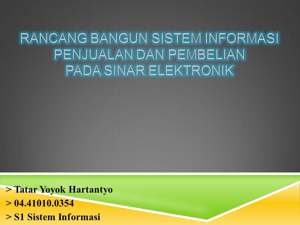 > Tatar Yoyok Hartantyo > 04.41010.0354 > S1 Sistem Informasi
