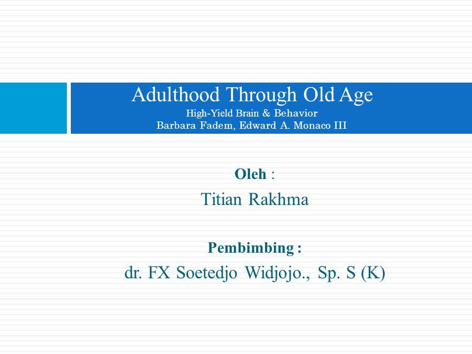 dr. FX Soetedjo Widjojo., Sp. S (K)