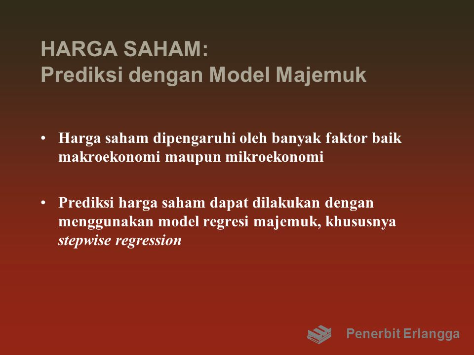 HARGA SAHAM: Prediksi dengan Model Majemuk