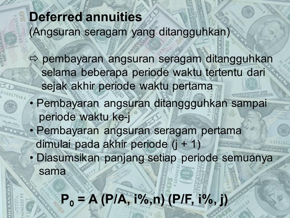 Deferred annuities (Angsuran seragam yang ditangguhkan)