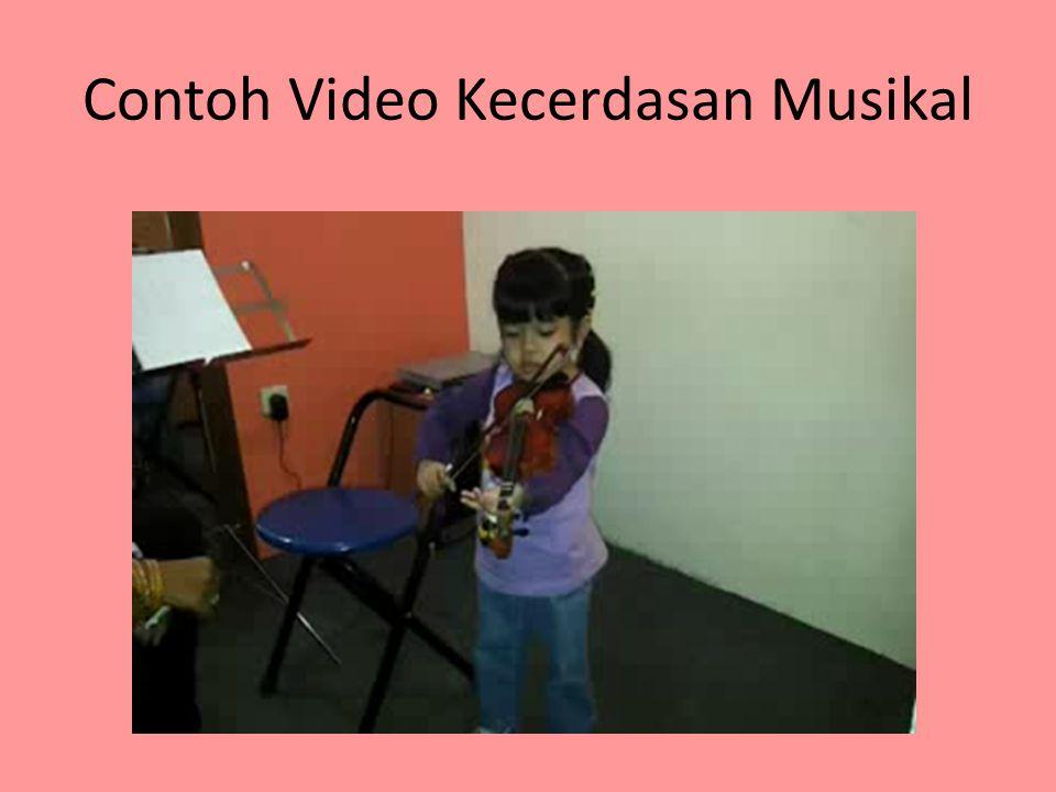 Contoh Video Kecerdasan Musikal