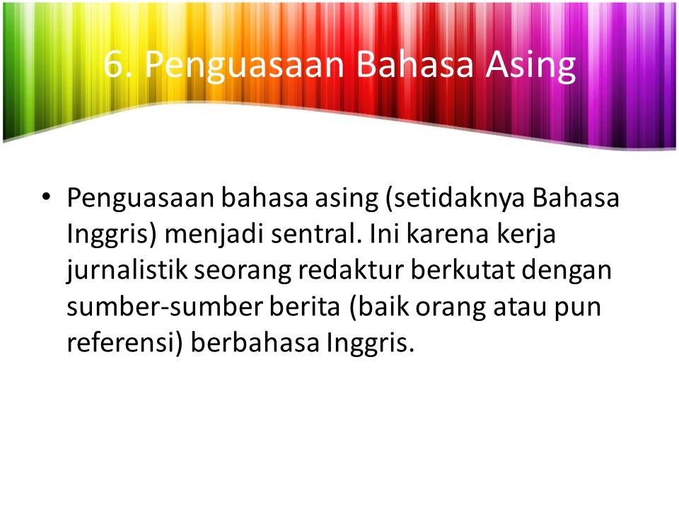 6. Penguasaan Bahasa Asing