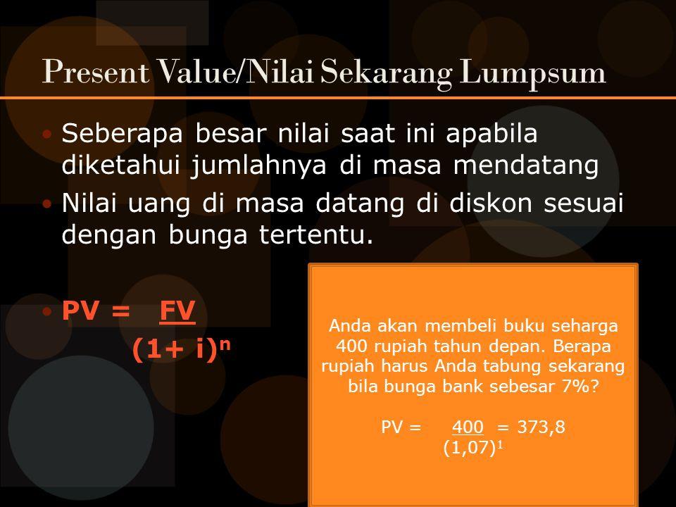 Present Value/Nilai Sekarang Lumpsum