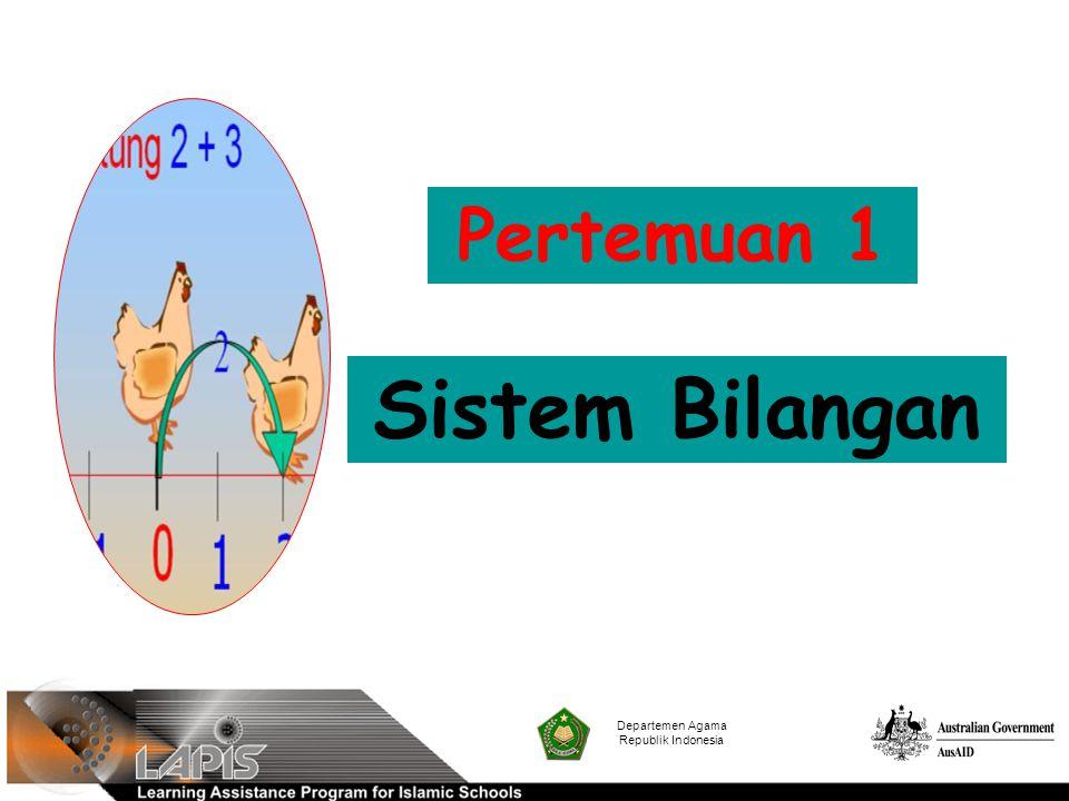 Pertemuan 1 Sistem Bilangan Departemen Agama Republik Indonesia